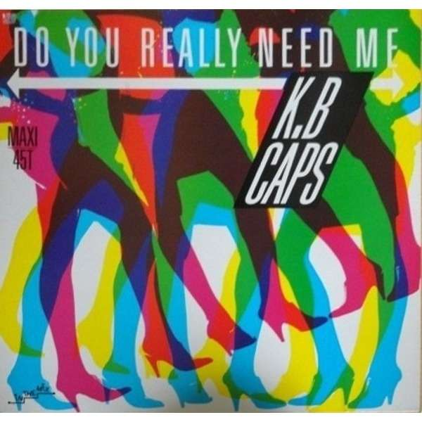K.B. CAPS do you really need me - 3mix