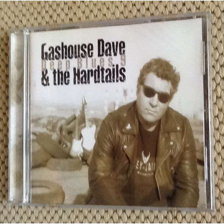 gashouse dave and the Hardtails Deep Blues 9