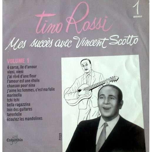 Rossi Tino Mes succés avec Vincent Scotto