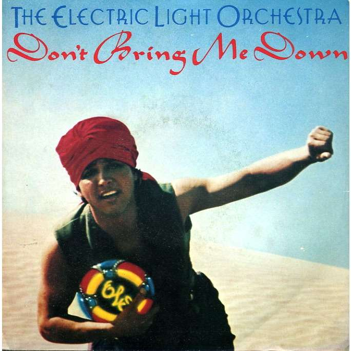 Superb ELECTRIC LIGHT ORCHESTRA Donu0027t Bring Me Down / Dreaming Of 4000