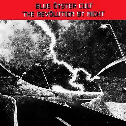 The Revolution By Night By Blue Oyster Cult Lp With