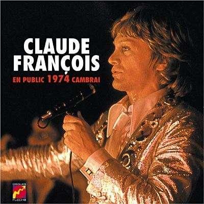 Claude François En public 1974 Cambrai Vinyl Replica Collection De Luxe (édition limitée 3000 exp)