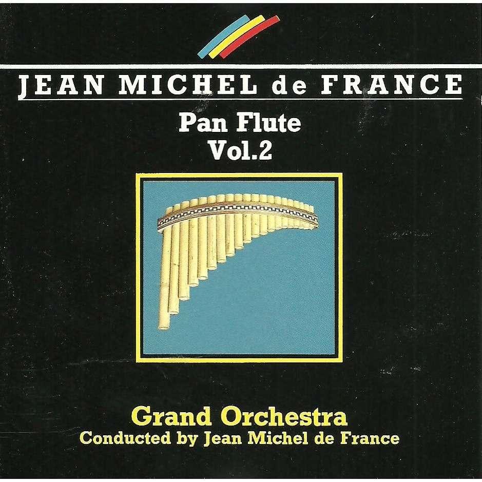 Pan flute vol.2 by Jean Michel De France (With 55 Musicians), CD ...