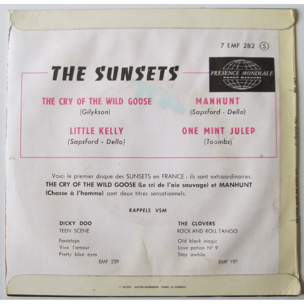 SUNSETS cry of the wild goose - little kelly - manhunt - one mint julep
