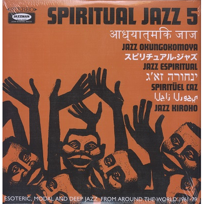 Spiritual Jazz 5 jazz from around the world 1961-79