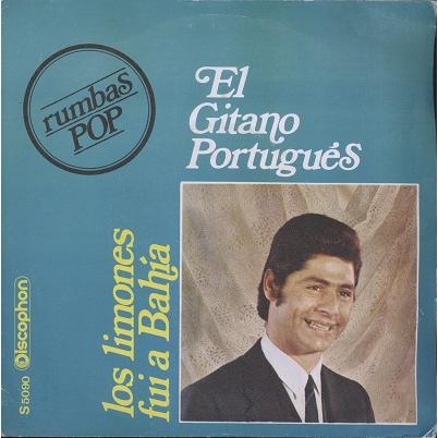 El Gitano Portugues Fui a bahia / los limones