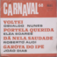 CARNAVAL  68 (VARIOUS) - Osvaldo Nunes / Elza Soares... - 7inch (SP)