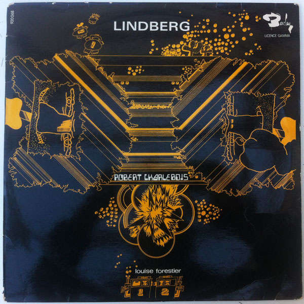 robert charlebois & louise forestier lindberg