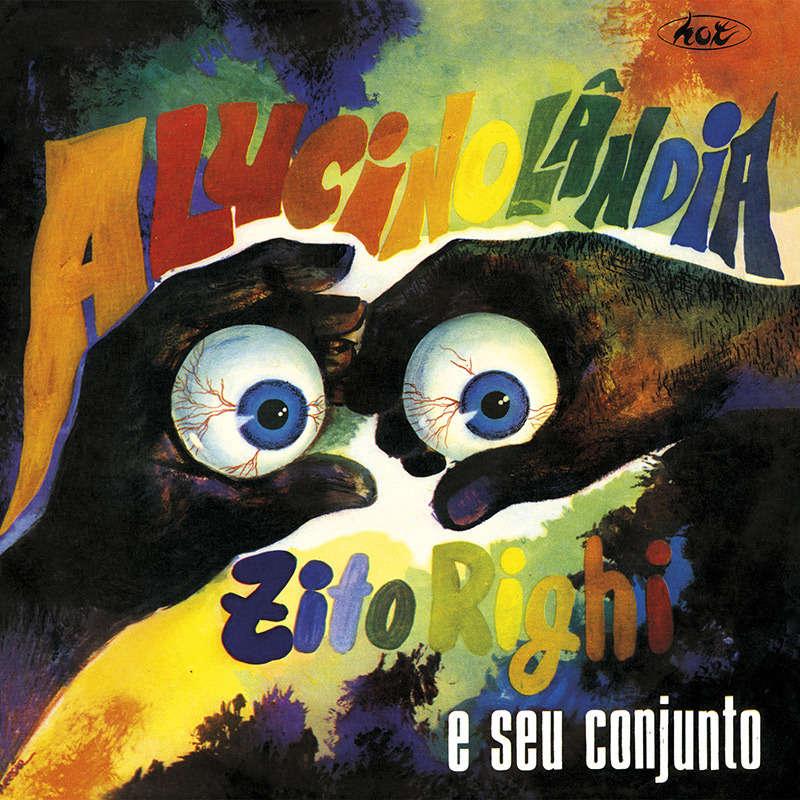 ZITO RIGHI E SEU CONJUNTO - Alucinolandia - LP