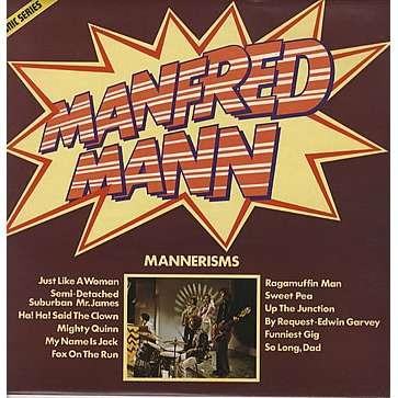 Manfred Mann Mannerisms