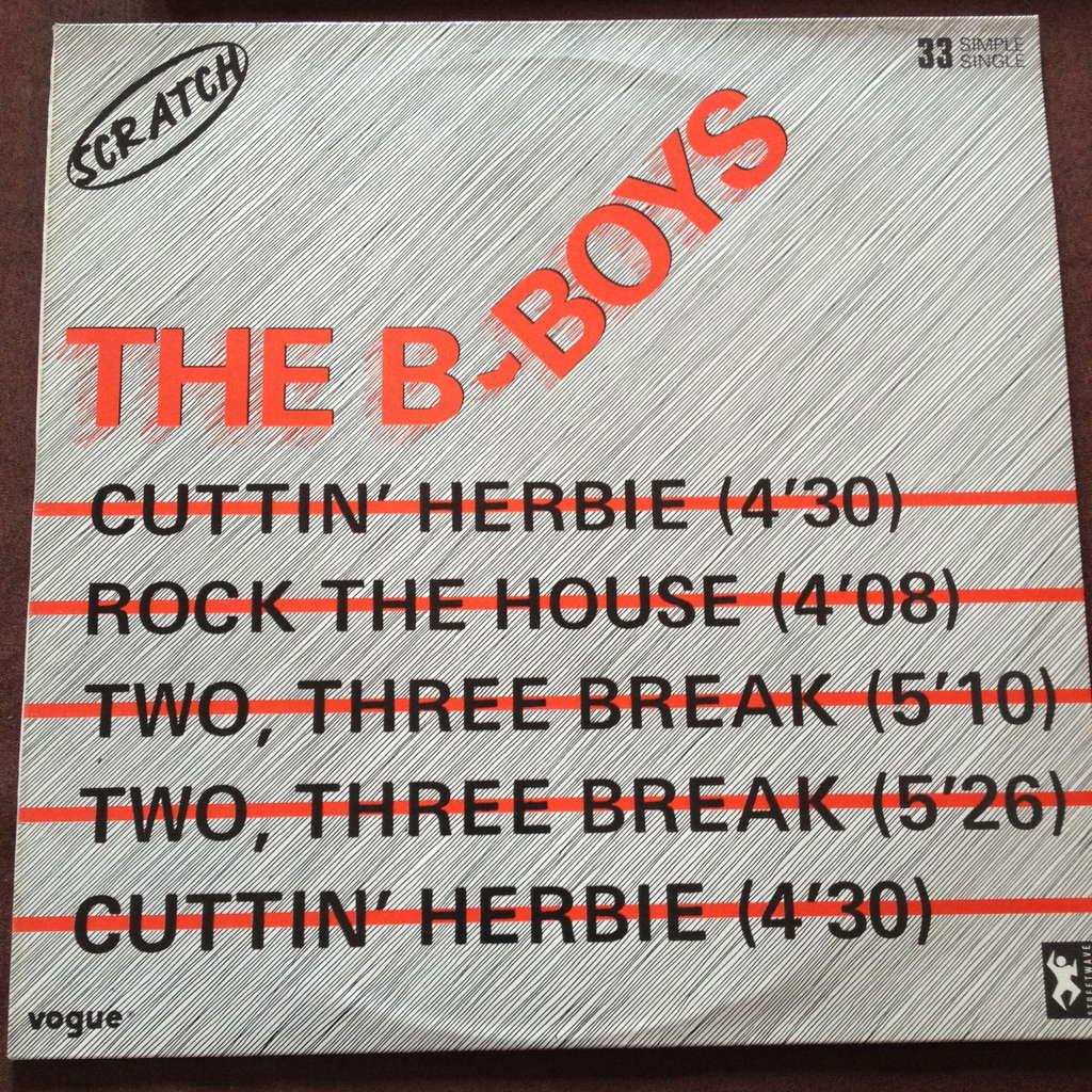 the b-boys rock the house/cuttin' herbie/two, three break