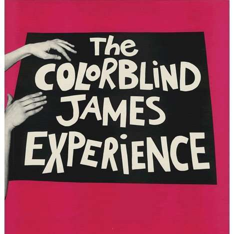 The Colorblind James Experience The Colorblind James Experience