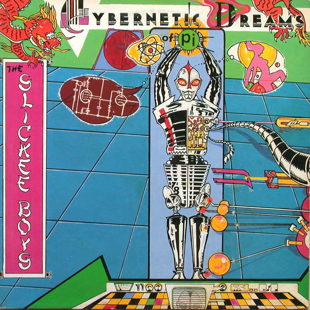 The Slickee Boys Cybernetic Dreams Of Pi