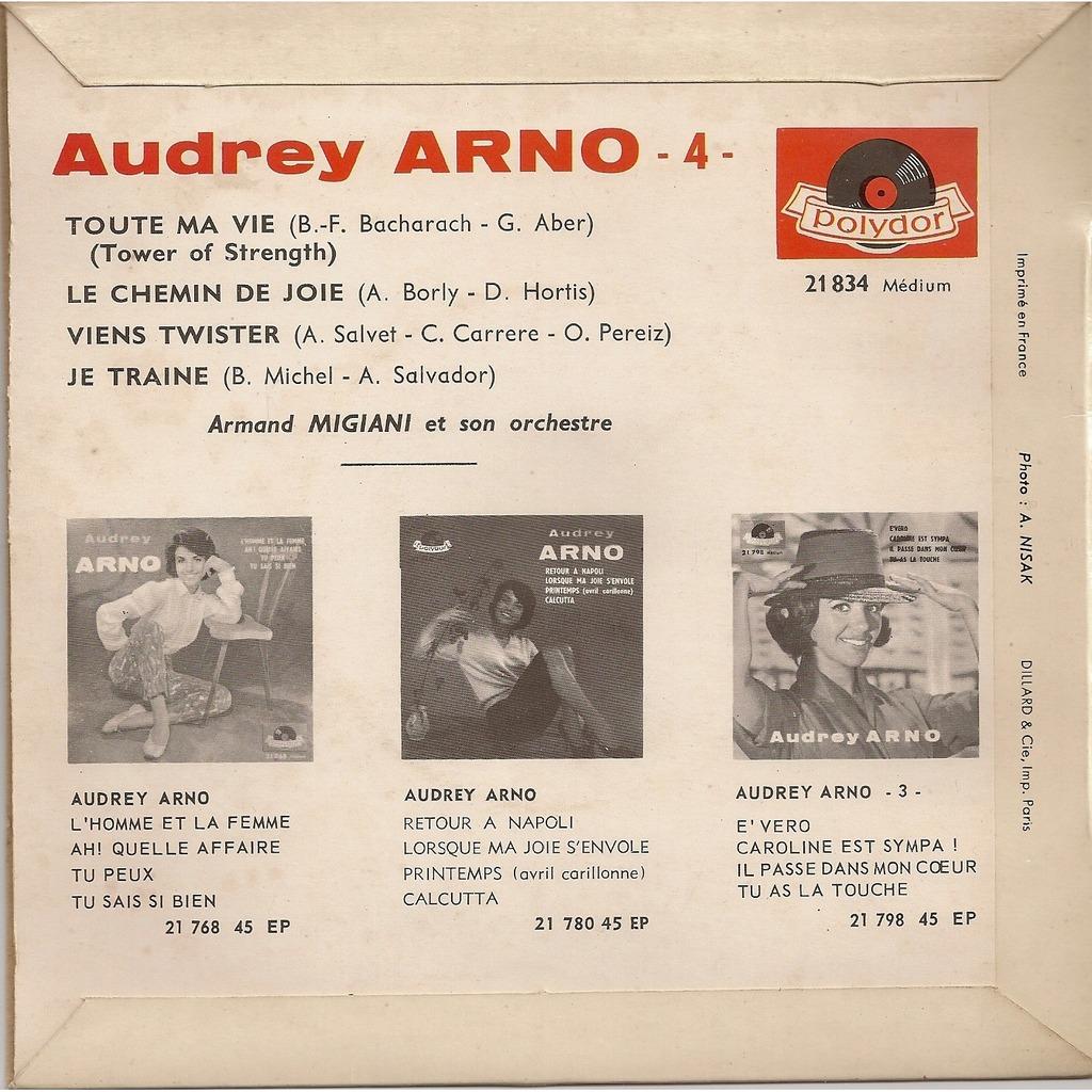 Audrey Arno Toute ma vie/Le chemin de joie/Viens twister/Je traine