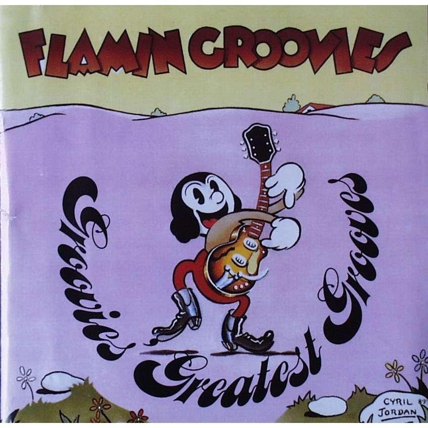 FLAMIN GROOVIES GROOVIES' GREATEST GROOVES