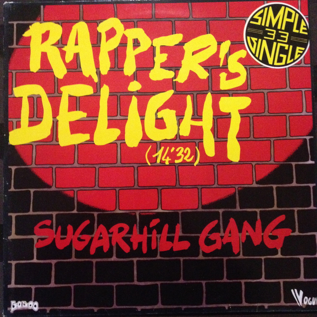 Rappers Delight By Sugarhill Gang 12inch With Hossana