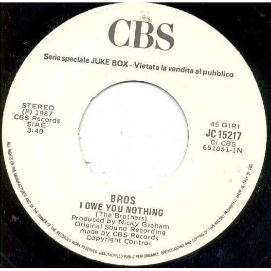 Bros I Owe You Nothing (Italian 1987 1-trk w/label 7 promo single)