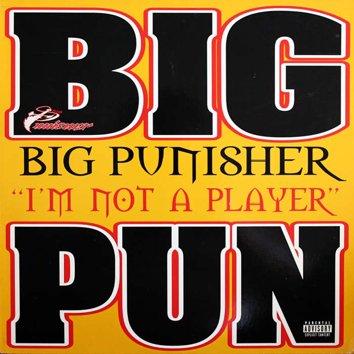 Big Punisher I'm Not A Player
