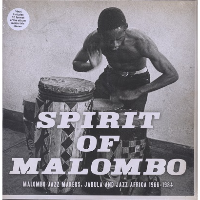 Spirit Of Malombo (various) Malombo jazz makers, jabula and jazz afrika 1966-84