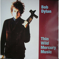 BOB DYLAN - Thin Wild Mercury Music (lp) - LP