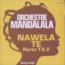 ORCHESTRE MANDALALA - Nawela te - 45 RPM x 1