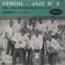 CERCUL JAZZ N°3 - Joli Brazzaville - 45 RPM (EP 4 títulos)