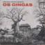 OS GINGAS - Conjunto tipico e musical - 45 RPM (EP 4 títulos)