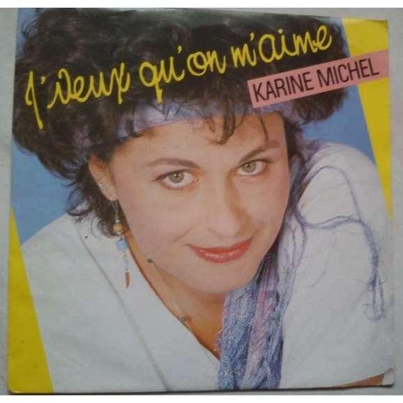 karine michel j'veux qu'on m'aime