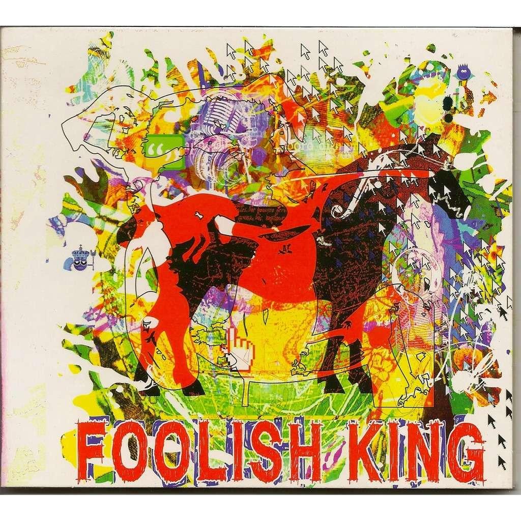 FOOLISH KING FOOLISH KING