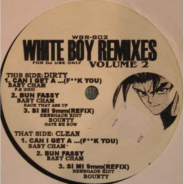 White Boy Remixes Volume 2 White Boy Remixes Volume 2