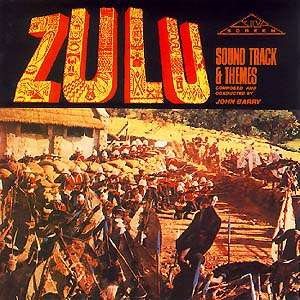 john barry Zulu - Sound Track & Themes
