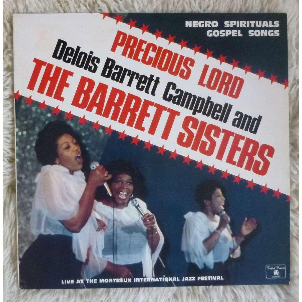 THE BARRETT SISTERS - CHARLES PIKES precious lord