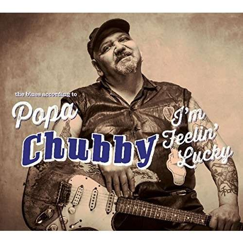Popa chubby deliveries