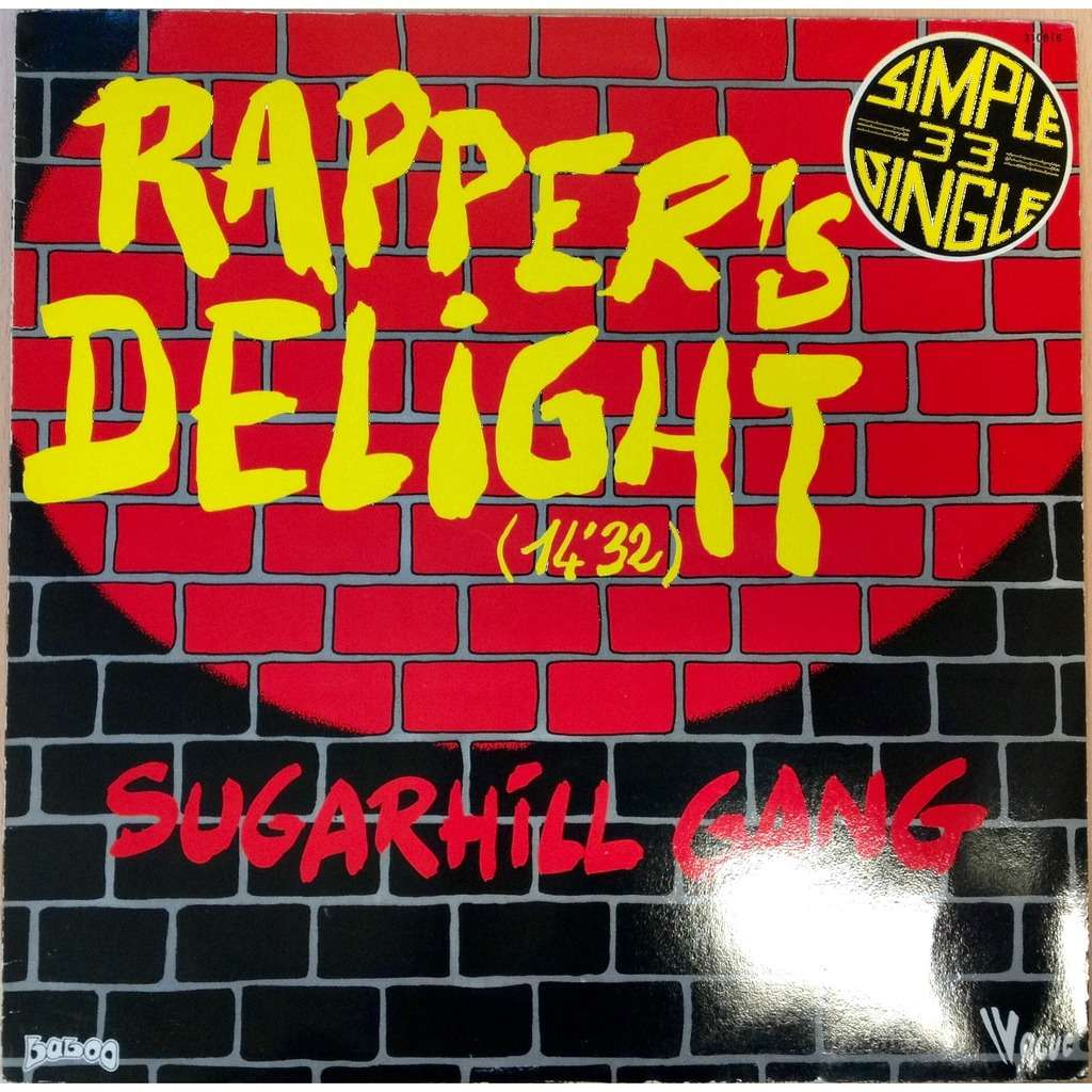Rapper S Delight By Sugarhill Gang 12inch With Deejaylolo