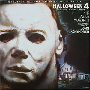 Alan Howarth Halloween 4: The Return Of Michael Myers
