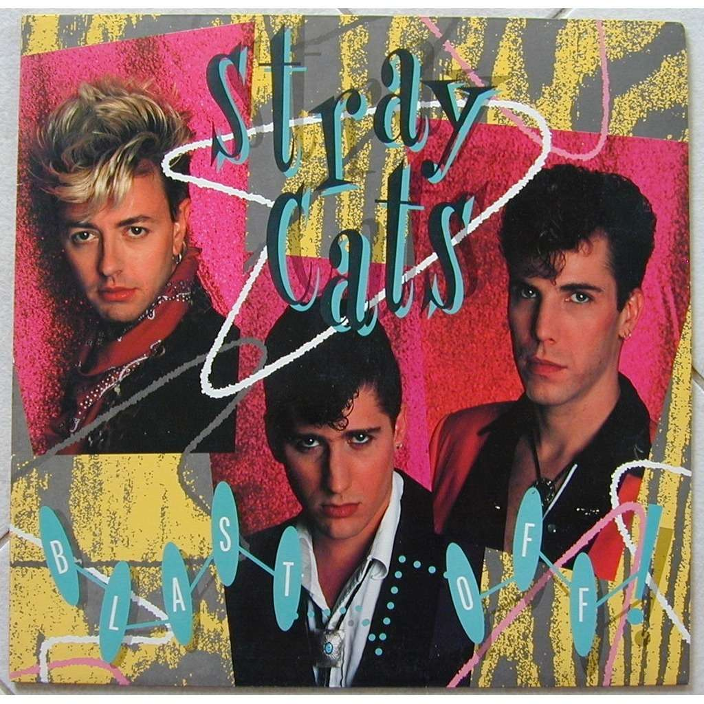Blast Off By Stray Cats Lp With Zolpidem1 Ref 117253899