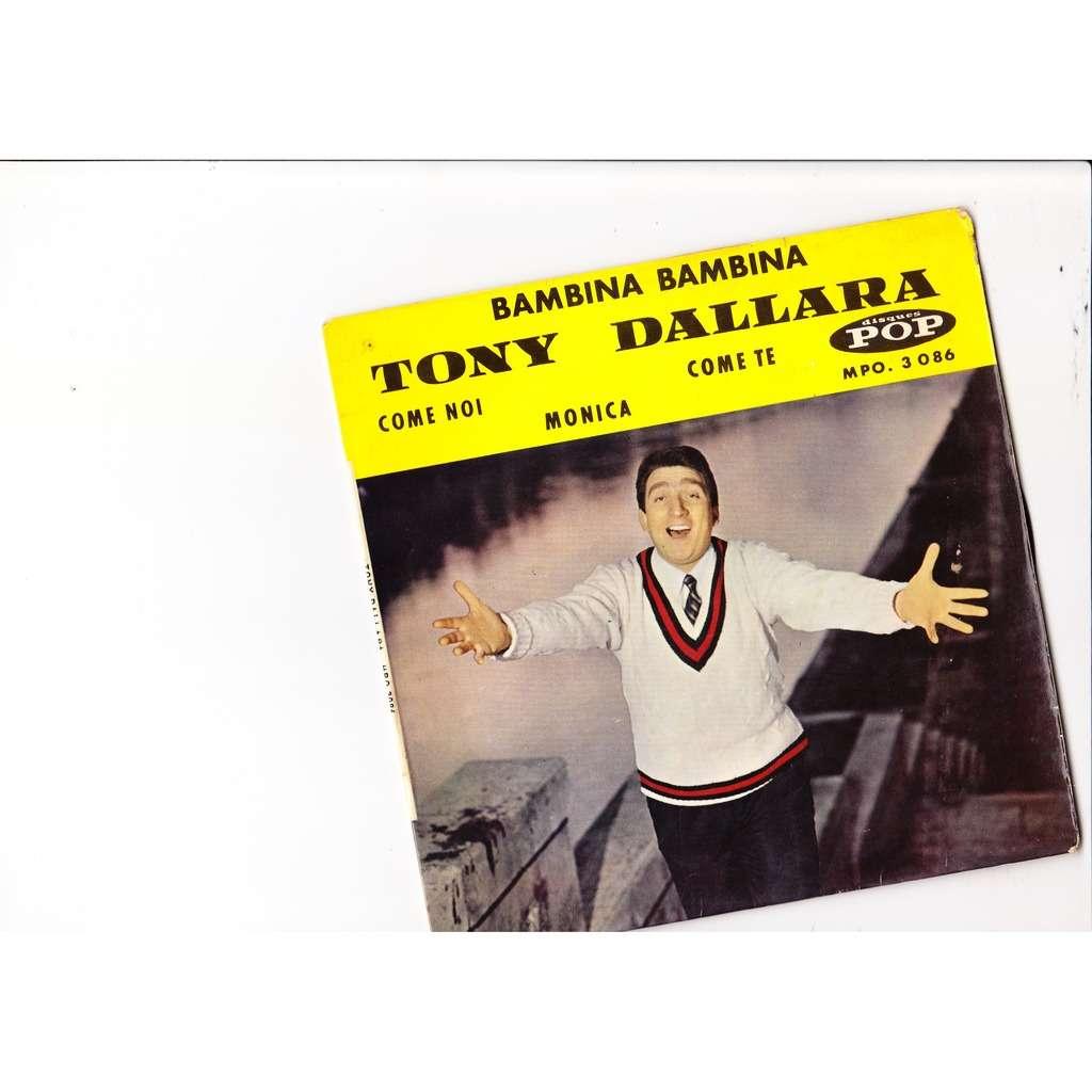 Tony Dallara bambina bambina +3