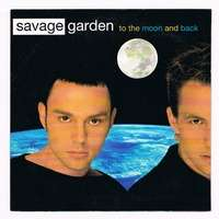 To The Moon And Back Savage Garden Garden Ftempo