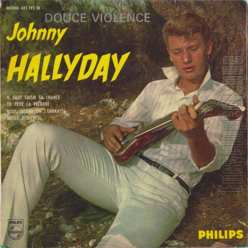 johnny hallyday nous quand on s'embrasse / tu peux la prendre / il faut saisir sa chance / douce violence