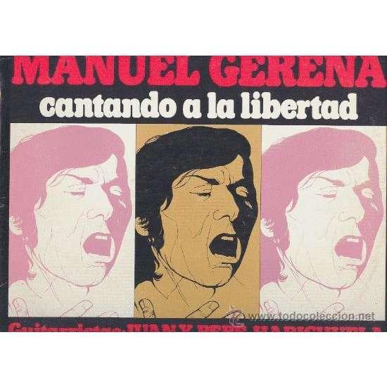 manuel gerena cantando a la libertad