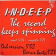INDEEP - THE RECORD KEEPS SPINNING - Maxi 33T