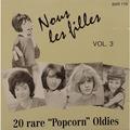 NOUS LES FILLES - 20 Rare Popcorn Oldies VOL.3 - CD