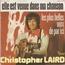 christopher laird - Elle est venue dans ma chanson/Les plus belles voix de par içi - 7inch SP