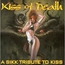 KISS - Kiss Of Death- A Sikk Tribute To Kiss - CD