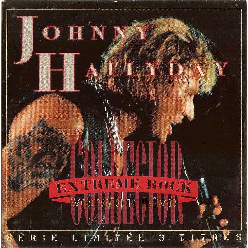 Johnny Hallyday Johnny Hallyday Collector Extreme Rock - Version Live Série Limitée 3 Titres -Polygram Hors Commerce