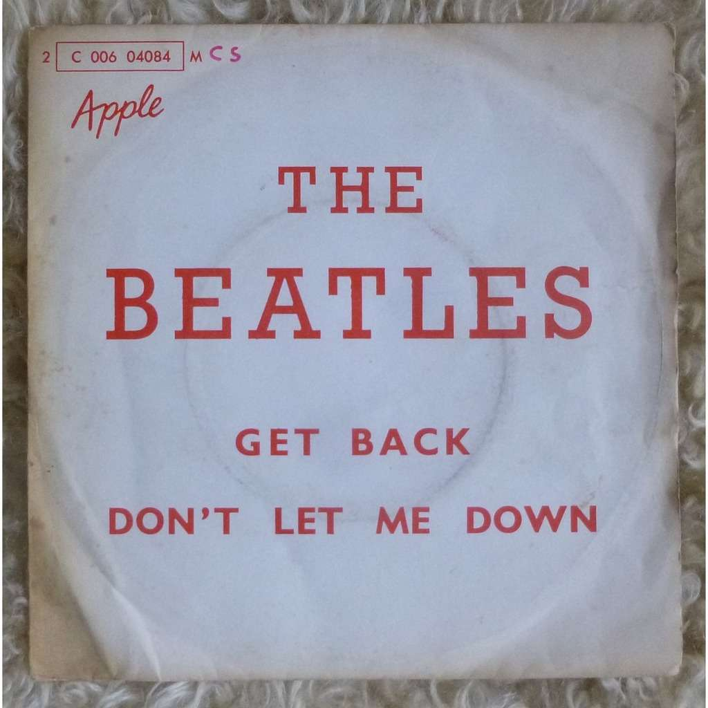 the beatles Get back / Don't let me down ( rare alternative cover )
