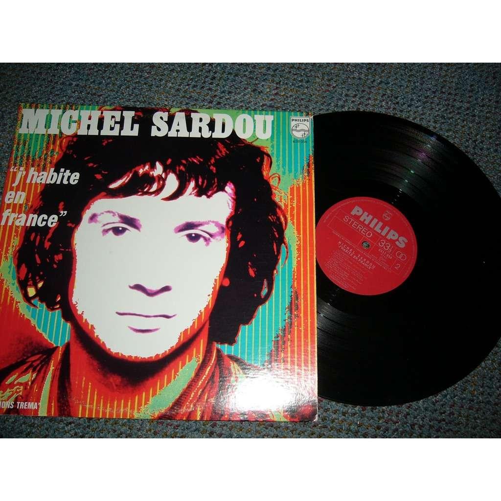michel sardou Michel Sardou j'habite en France pressage canadien