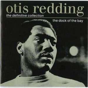 The Dock Of The Bay The Definitive Collection By Otis