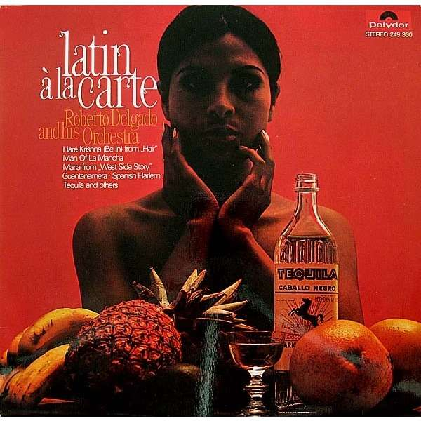 Carte Orchestra.Latin A La Carte By Roberto Delgado And His Orchestra Lp With