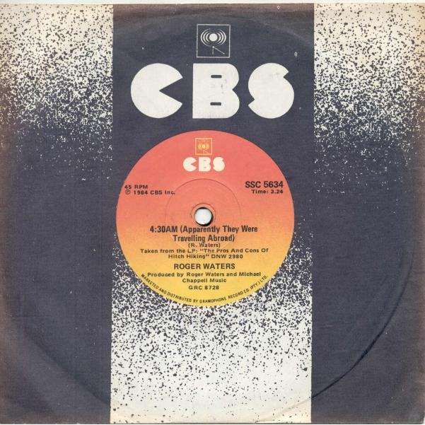 Pink Floyd / Roger Waters 4:30 (South Africa 1984 2-trk 7single CBS slv)